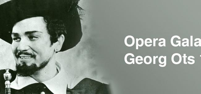 Georg Ots 100 -oopperagaala